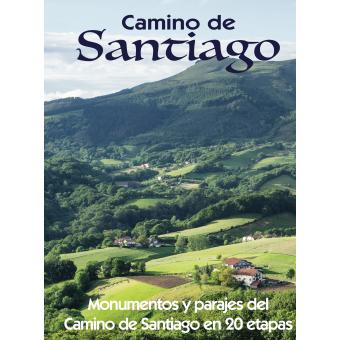 Camino de Santiago (Monumentos y parajes del Camino de Santiago en 20 etapas)