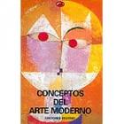 Conceptos del arte moderno. Del fauvismo al posmodernismo