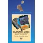 Imágenes en acción . Análisis y práctica de la expresión audiovisual en la escuela activa