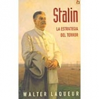 Stalin. La estrategia del terror