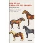 Guía de los caballos del mundo