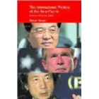 The international politics of the Asia Pacific: Since 1945