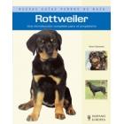 Rottweiler. Nuevas guías perros de raza