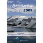 La situación del mundo 2009.  (The Worlwatch Institute) El mundo ante el calentamiento global