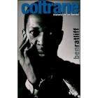 Coltrane. Historia de un sonido