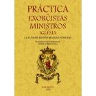 Práctica de exorcistas y ministros de la iglesia (Edición facsímil)