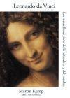 Leonardo da Vinci. Las maravillosas obras de la naturaleza y el hombre