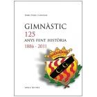 Gimnàstic, 1886-2011 : 125 anys fent història