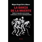La danza de la muerte: bailar lo macabro en la escena, la literatura y el arte contemporáneos