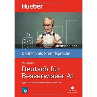 Deutsch für Besserwisser A1. Buch mit MP3-CD