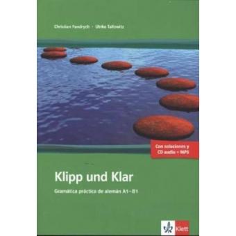 Klipp und Klar Gramática práctica de alemán.