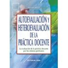 Autoevaluación y hetereoevaluación práctica : La evaluación de la práctica docente por los mismos profesores