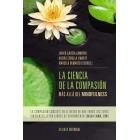 La ciencia de la compasión: más allá del mindfulness