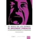 El maig de les dones, el moviment feminista a Catalunya durant la Transició