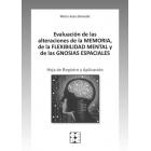 Evaluación de las alteraciones de la memoria, de la flexibilidad mental, de las gnosias espaciales. Hoja Registro y Aplicación