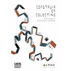 Construir en colectivo. Participación en arquitectura y urbanismo