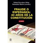 Fraude o esperanza: 40 años de la Constitución
