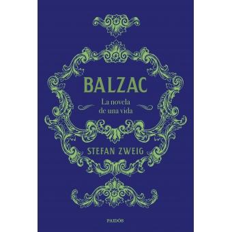 Balzac: la novela de una vida