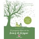 El pequeño libro de los baños de bosque. Reconecta con la naturaleza