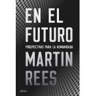 En el futuro. Perspectivas para la humanidad