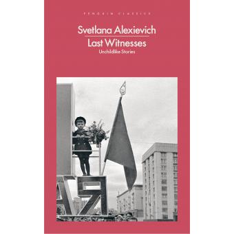 Last Witnesses (Unchildlike Stories)