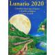 Lunario 2020. Calendario lunar para el huerto y el jardín ecológicos