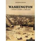 Washington. La ciudad del barro y los esclavos
