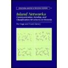 Island networks. Communication, kinship, and classification structures