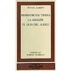 Marinero en tierra / La amante/ El alba del alhelí (Ed. Robert Marrast