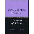 Jean-Jacques Rousseau: a friend of virtue
