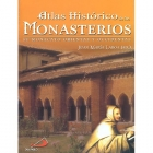 Atlas histórico de los monasterios. El monacato oriental y occidental