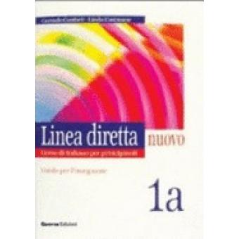 Linea Diretta Nuovo. Volume 1A (Guida per l'insegnante)