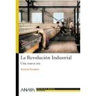 La Revolución Industrial. Una nueva era