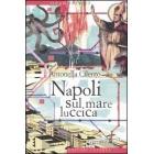 Napoli sul mare luccica