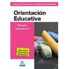 Cuerpo de Profesores de Enseñanza Secundaria. Orientación Educativa. Temario. Vol II (Antigua Psicopedagogia)
