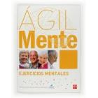 Ágil Mente: ejercicios mentales (Cuaderno naranja)