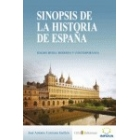 Sinopsis de la Historia de España. Edades Media, Moderna y Contemporánea