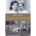 Huyendo del holocausto. Judíos evadidos del nazismo a través del Pirineo de Lleida