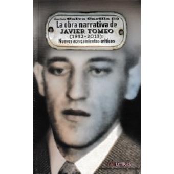 La obra narrativa de Javier Tomeo (1932-2013): nuevos acercamientos críticos