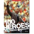 100 héroes de la libertad de prensa