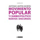 Movimiento popular y cambio político. Nuevos discursos