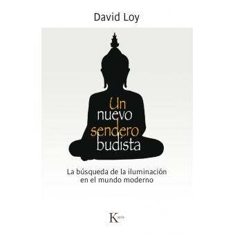 Un nuevo sendero budista: la búsqueda de la iluminación en el mundo moderno