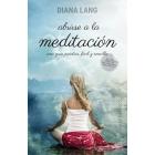 Abrirse a la meditación