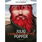 Julio Popper. El último rey de Tierra del Fuego