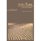 Yi-Fu Tuan. El arte de la geografía