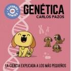 Genética, la ciencia explicada a los más pequeños (Futuros genios)