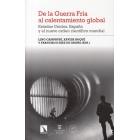 Evento 22/01/2019 - De la Guerra Fría al calentamiento global. Estados Unidos, España y el nuevo orden científico mundial