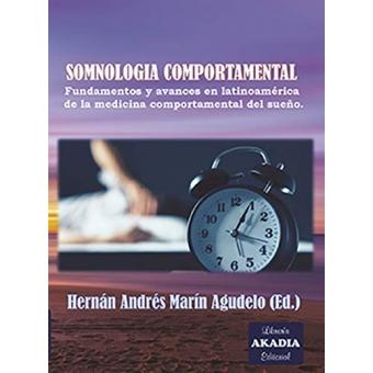 Somnologia comportamental.Fundamentos y avances en latinoamerica d ela medicina comportamental