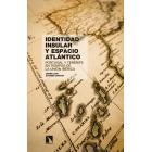 Identidad insular y espacio atlántico. Portugal y Tenerife en tiempos de la Unión Ibérica