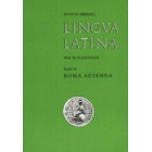 Lingva latina per se illvstrata, Pars II: Roma Aeterna